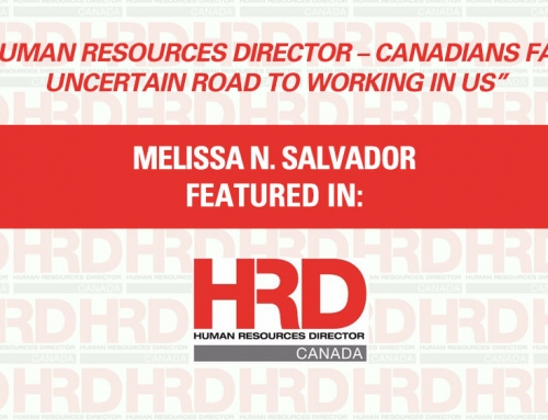 Human Resources Director – Canadians face uncertain road to working in US